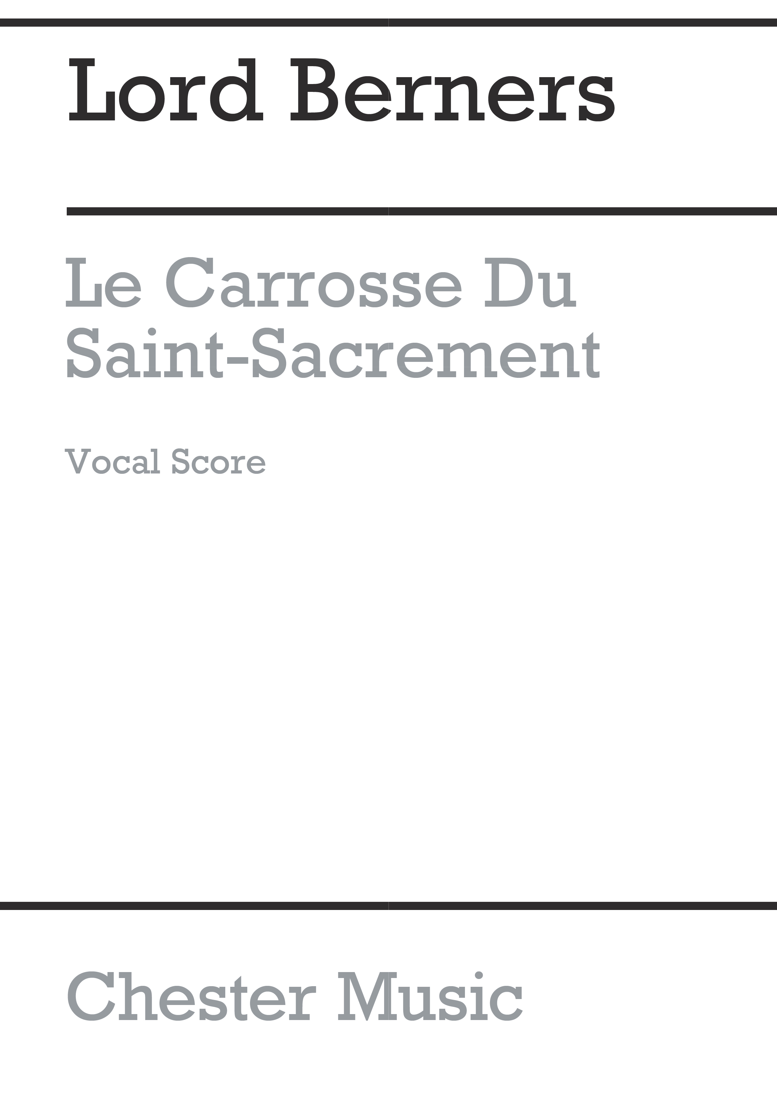 Lord Berners: Le Carrosse Du Saint Sacrement: Voice: Vocal Score