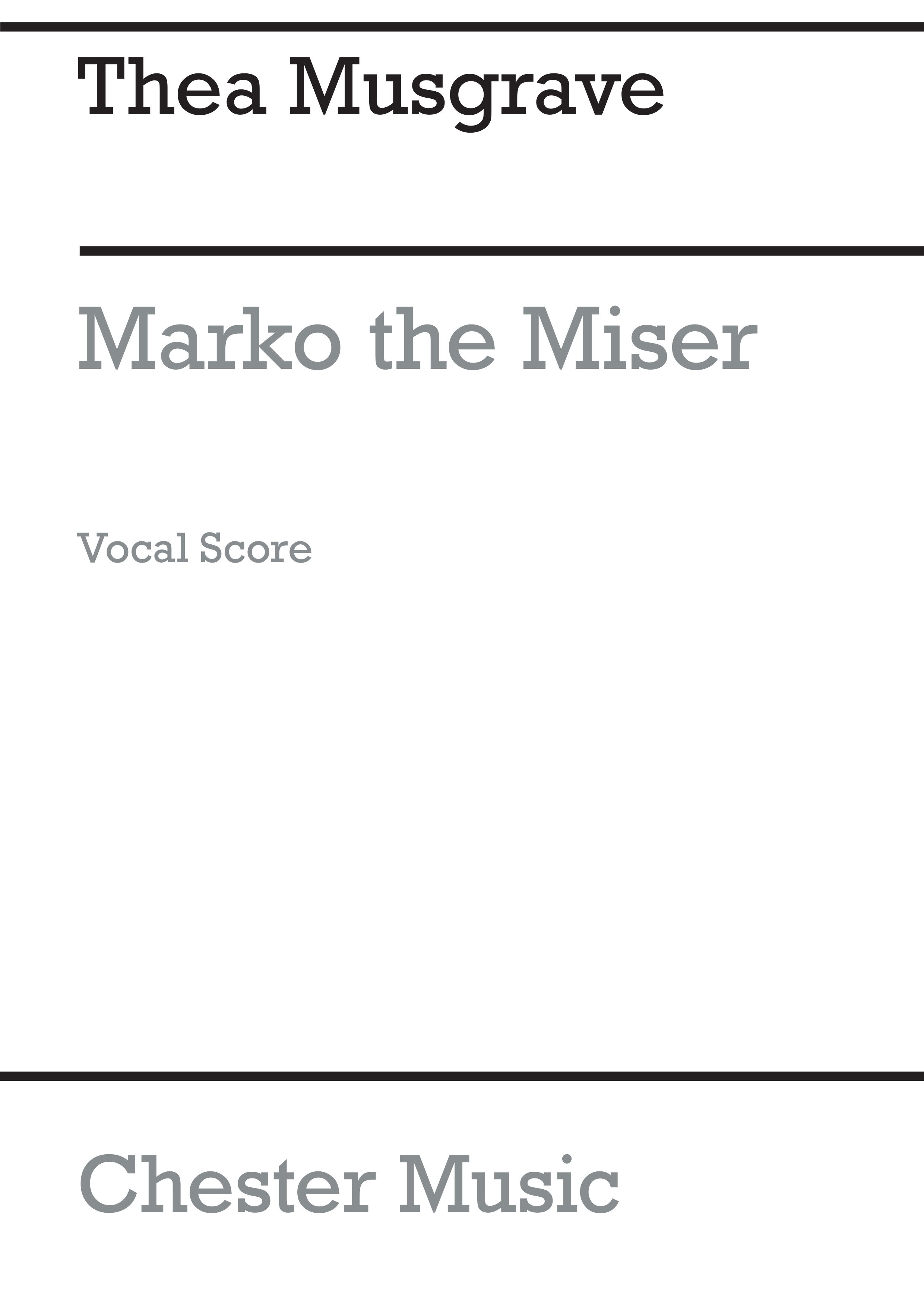 Thea Musgrave: Marko The Miser - A Play For Children: Voice: Vocal Score