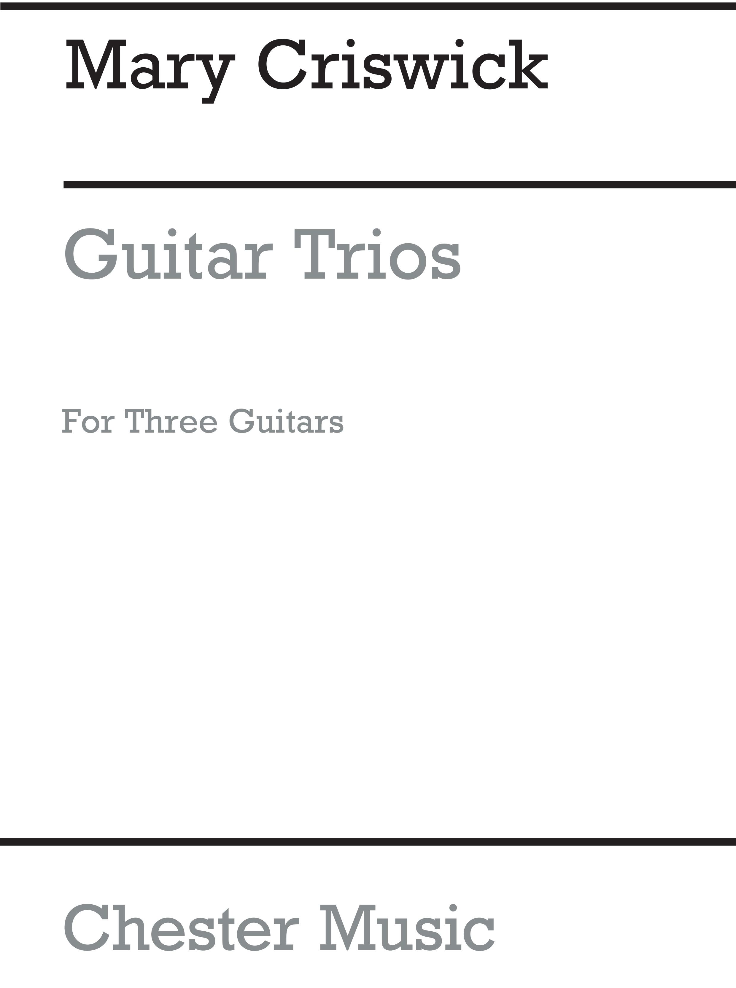 Mary Criswick: Criswick Guitar Trios: Guitar: Instrumental Work