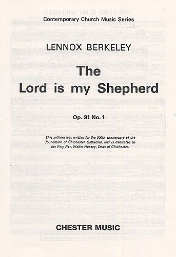 Lennox Berkeley: The Lord Is My Shepherd Op.91 No.1: Soprano & SATB: Vocal Score