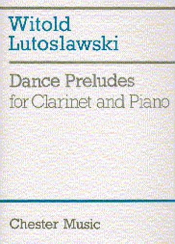 Witold Lutoslawski: Dance Preludes: Clarinet: Instrumental Work