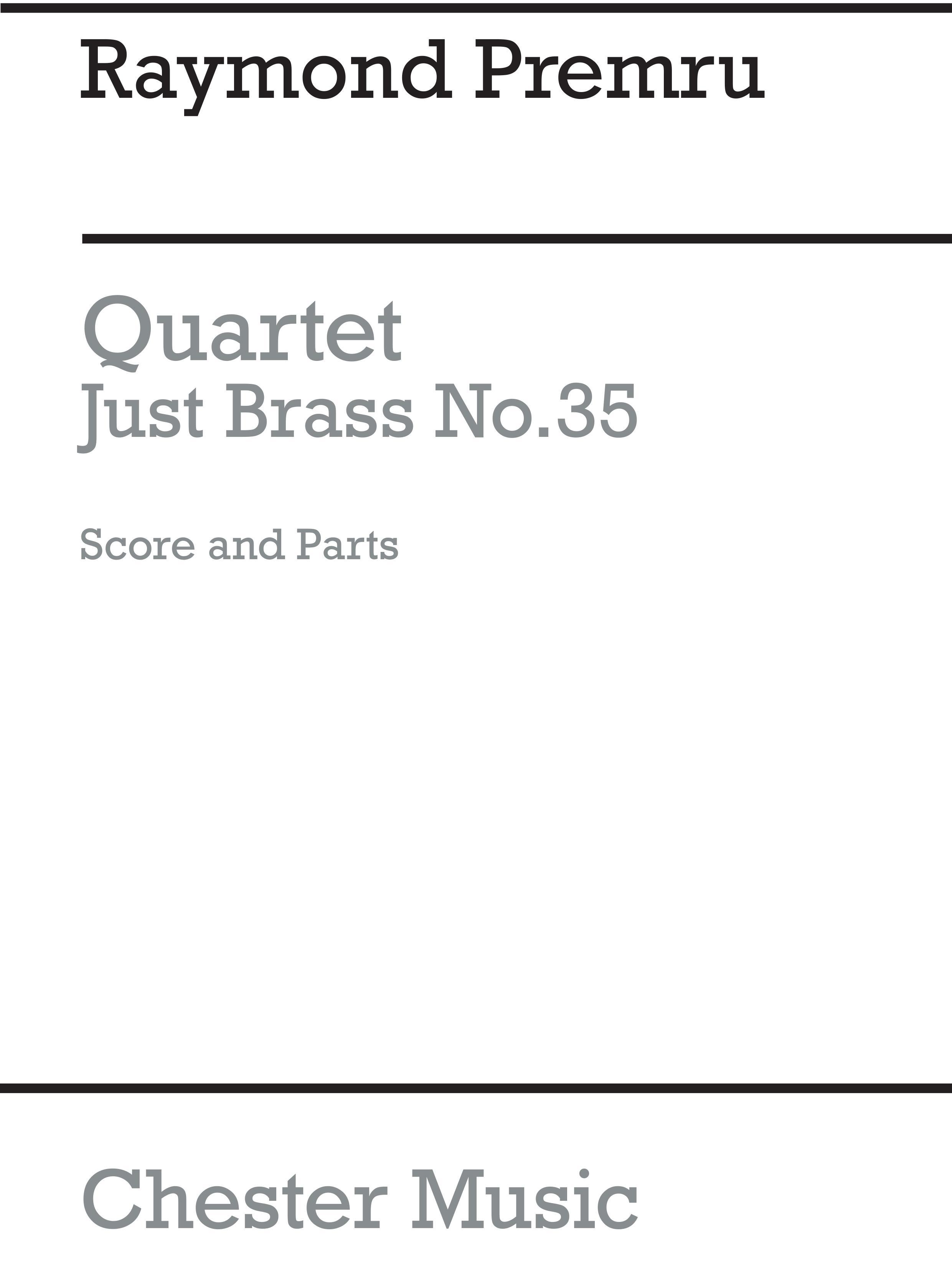 Raymond Premru: Quartet for Two Trumpets  Horn & Trombone: Brass Ensemble: Score