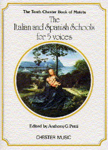 Anthony Petti: The Chester Book Of Motets Vol. 10: SATB: Vocal Score