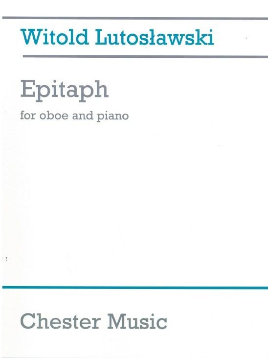 Witold Lutoslawski: Epitaph: Oboe: Instrumental Work