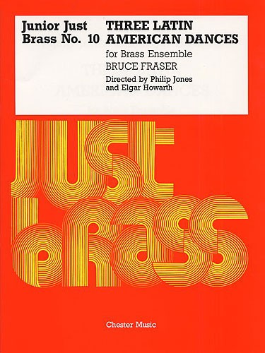 Bruce Fraser: Three Latin American Dances: Brass Ensemble: Instrumental Work