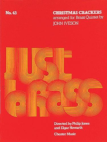 John Iveson: Christmas Crackers: Brass Ensemble: Instrumental Work