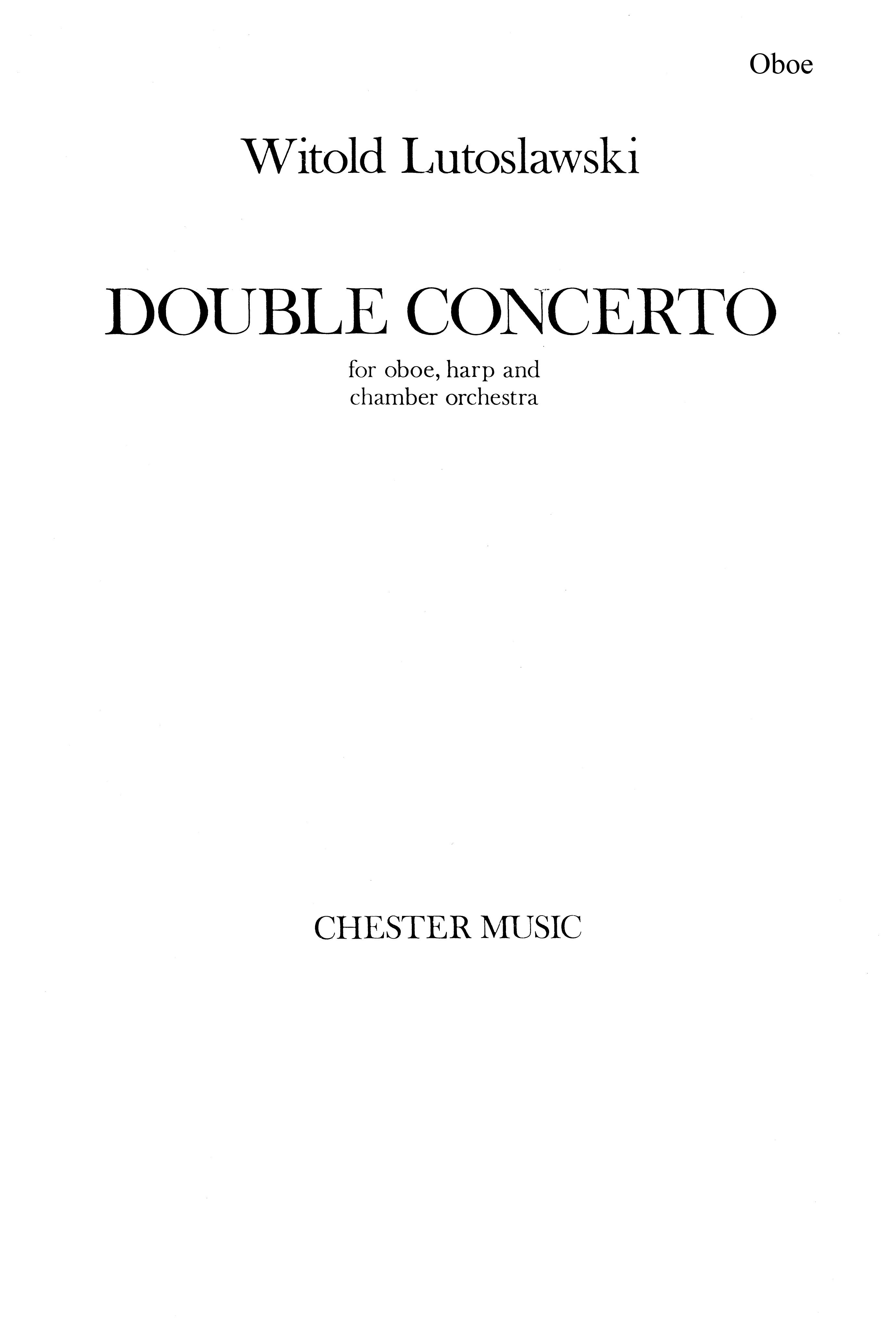 Witold Lutoslawski: Double Concerto (Oboe Part): Oboe: Part