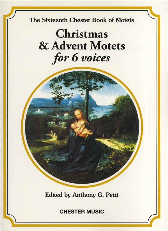 Anthony Petti: The Chester Book Of Motets Vol. 16: SATB: Vocal Score