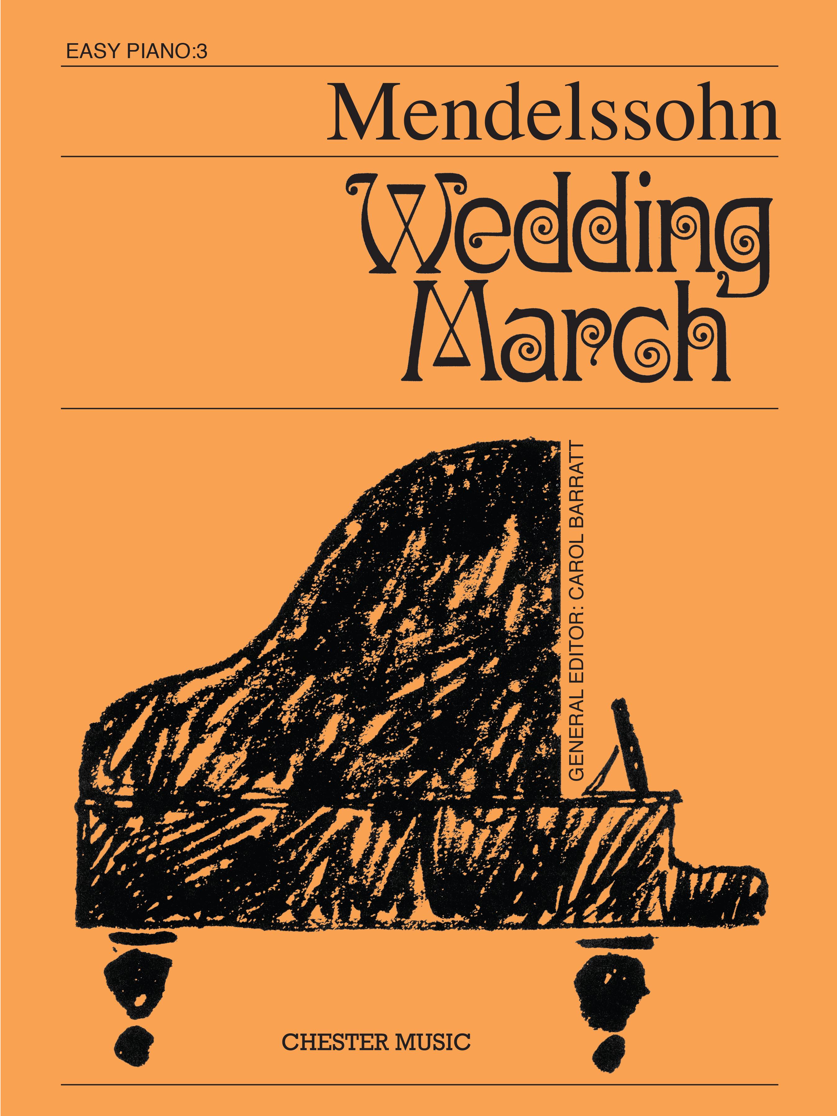 Felix Mendelssohn Bartholdy: Wedding March: Easy Piano: Instrumental Work