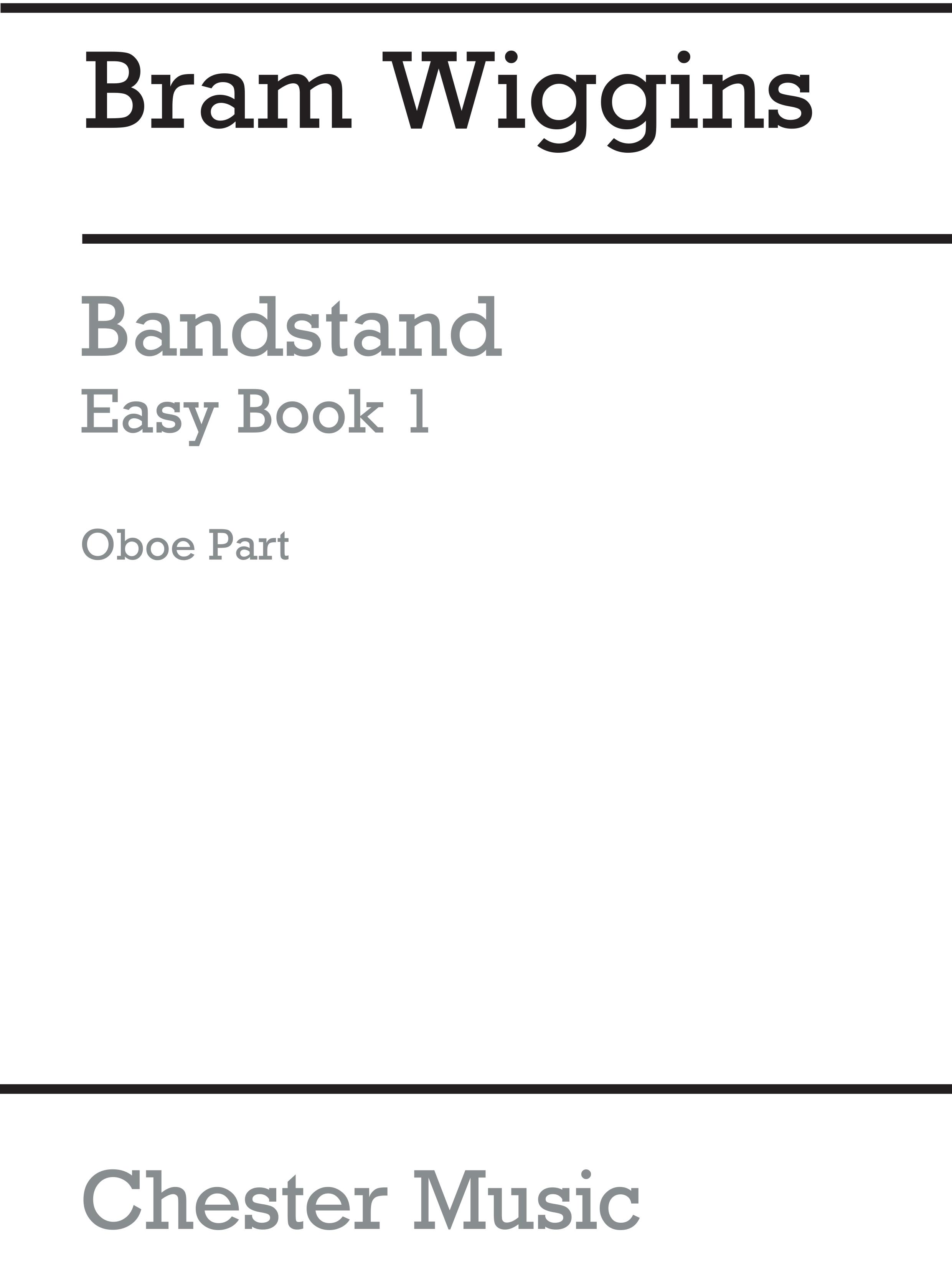 Bram Wiggins: Bandstand Easy Book 1 (Oboe): Concert Band: Part