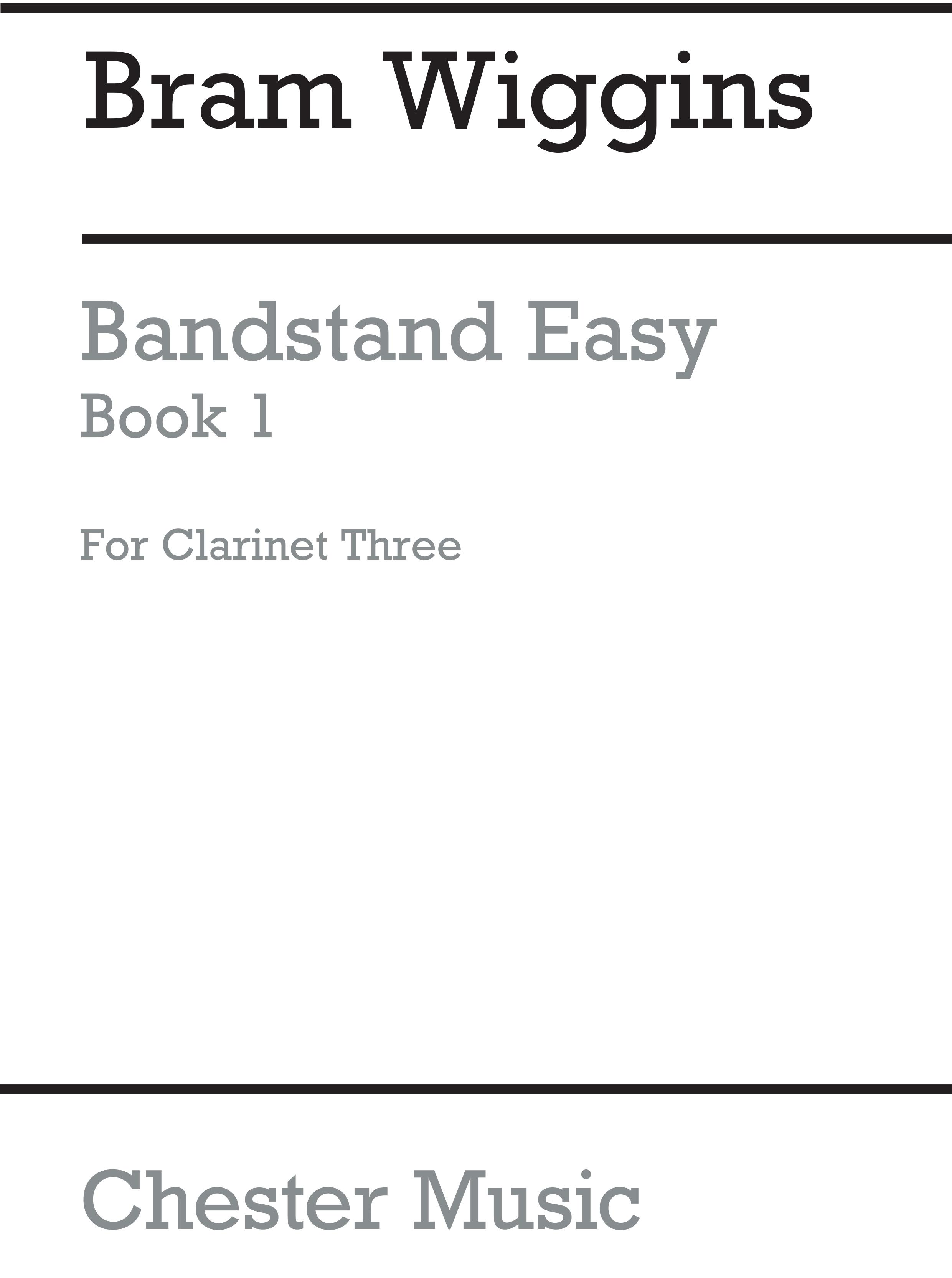 Bram Wiggins: Bandstand Easy Book 1 (Clarinet 3): Concert Band: Part