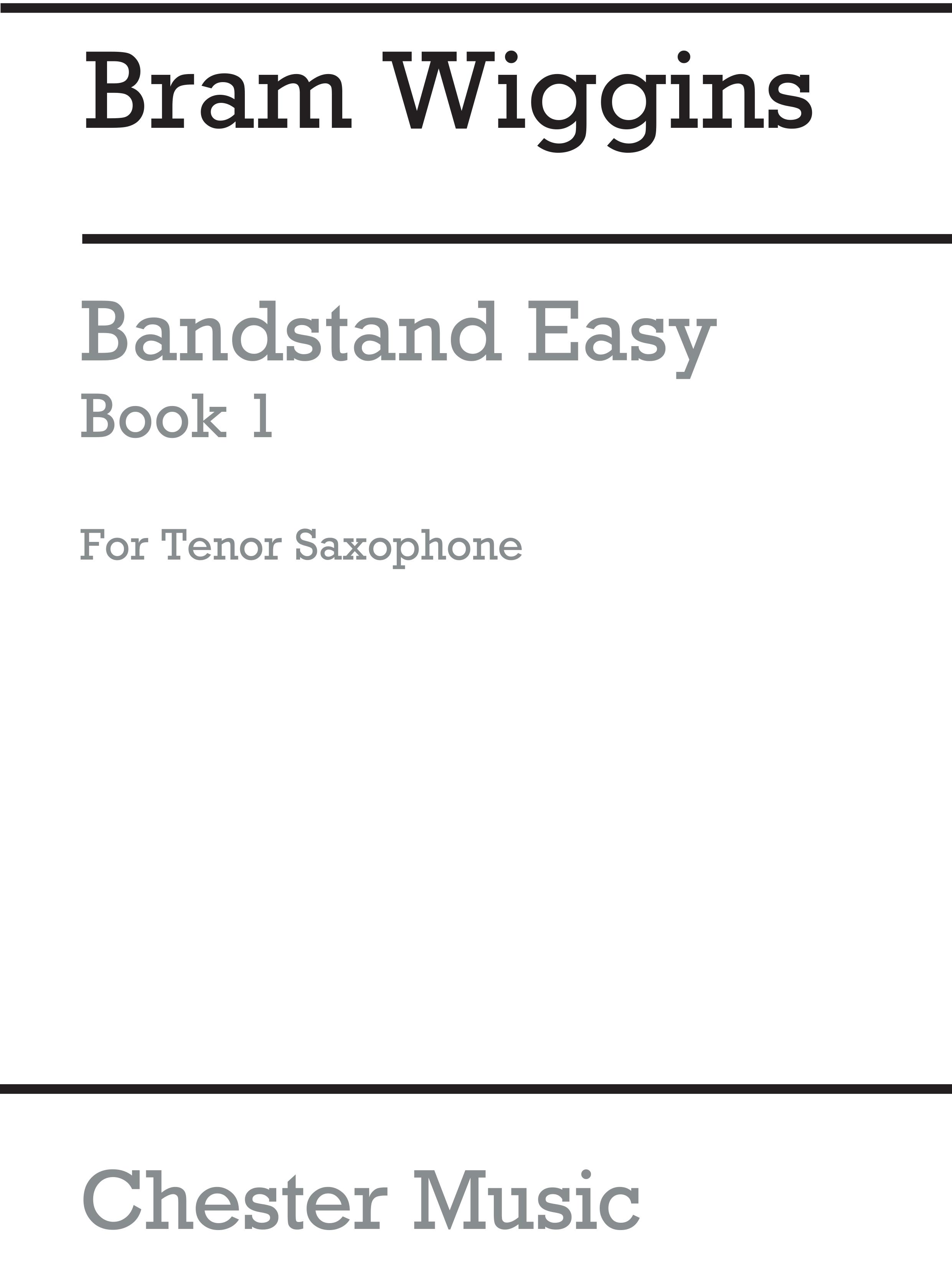 Bram Wiggins: Bandstand Easy Book 1 (Tenor Saxophone): Concert Band: Part