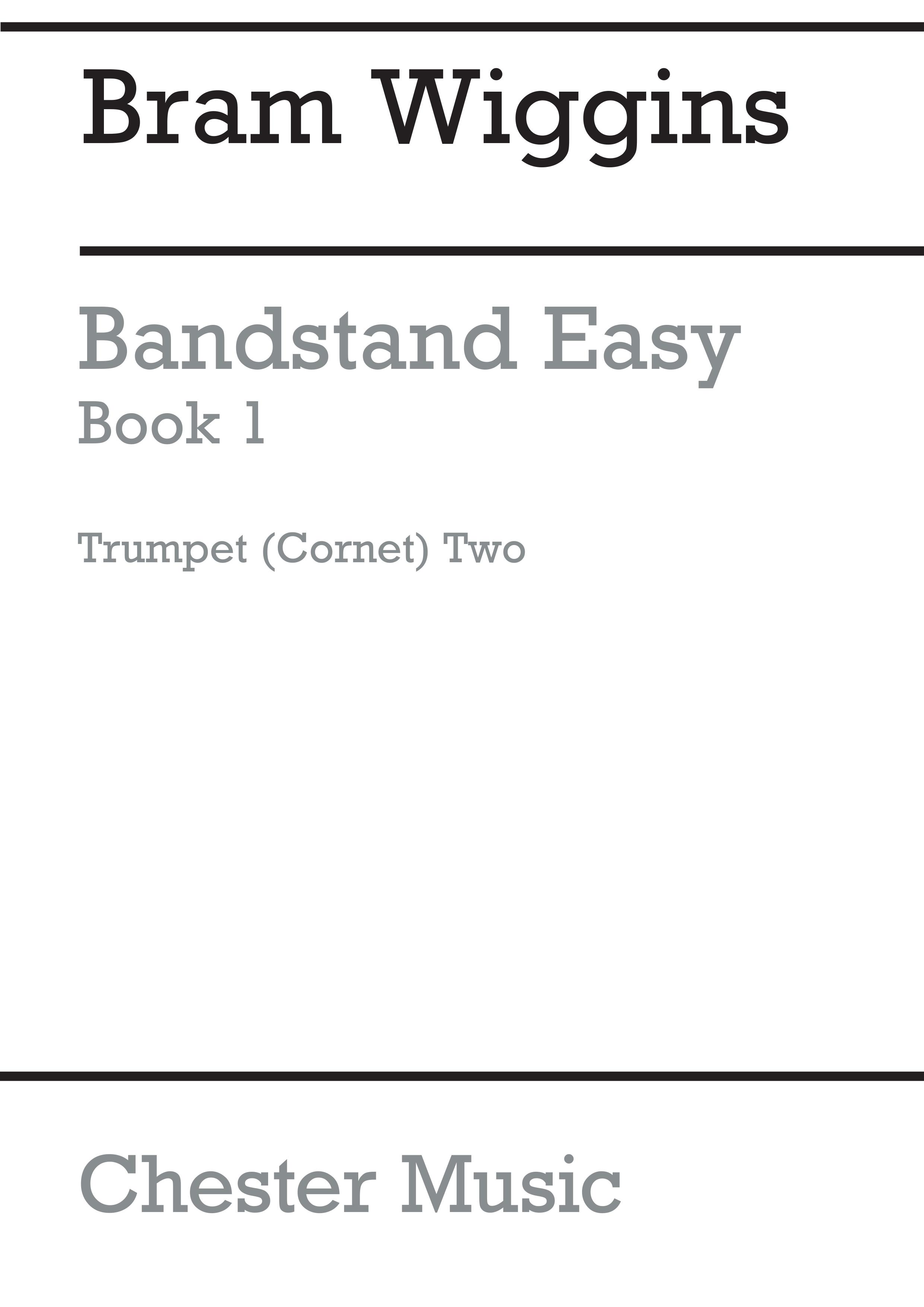 Bram Wiggins: Bandstand Easy Book 1 (Trumpet  Cornet 2): Concert Band: Part