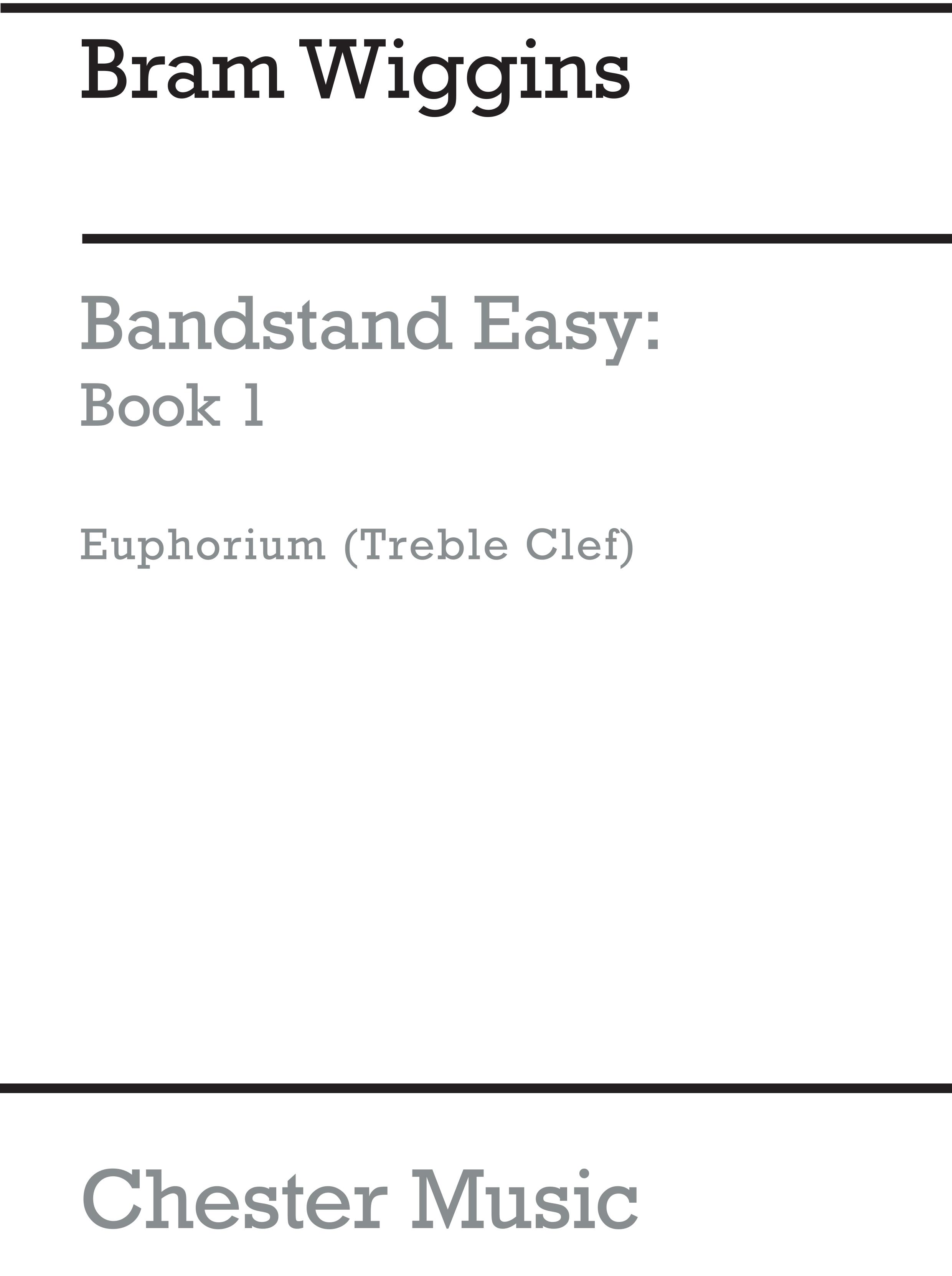 Bram Wiggins: Bandstand Easy Book 1 (Euphonium TC): Concert Band: Part