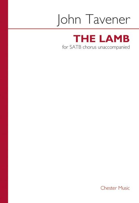 John Tavener: The Lamb: SATB: Vocal Score