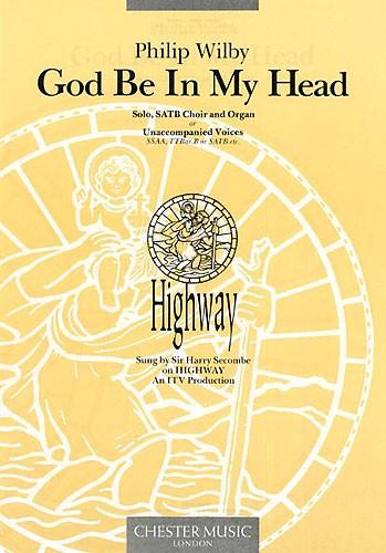 Philip Wilby: God Be In My Head: Soprano & SATB: Vocal Score