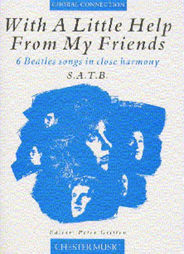 The Beatles: With A Little Help From My: SATB: Vocal Score