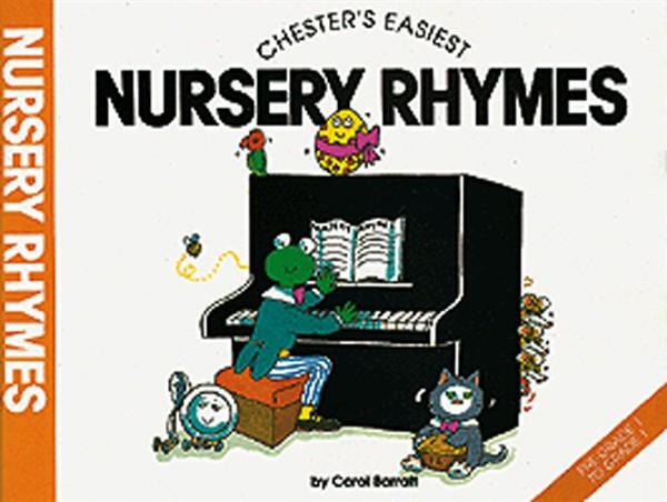 Carol Barratt: Chester's Easiest Nursery Rhymes: Piano: Mixed Songbook