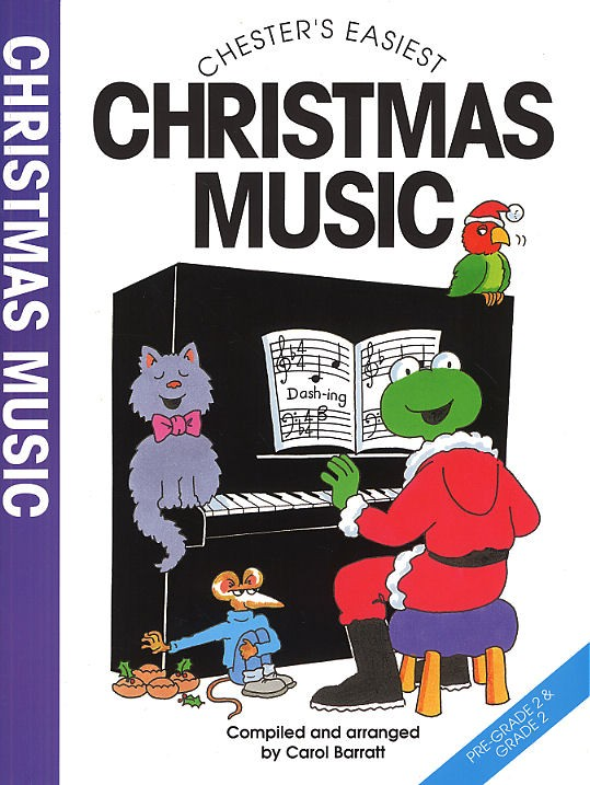 Carol Barratt: Chester's Easiest Christmas Music: Piano: Instrumental Album
