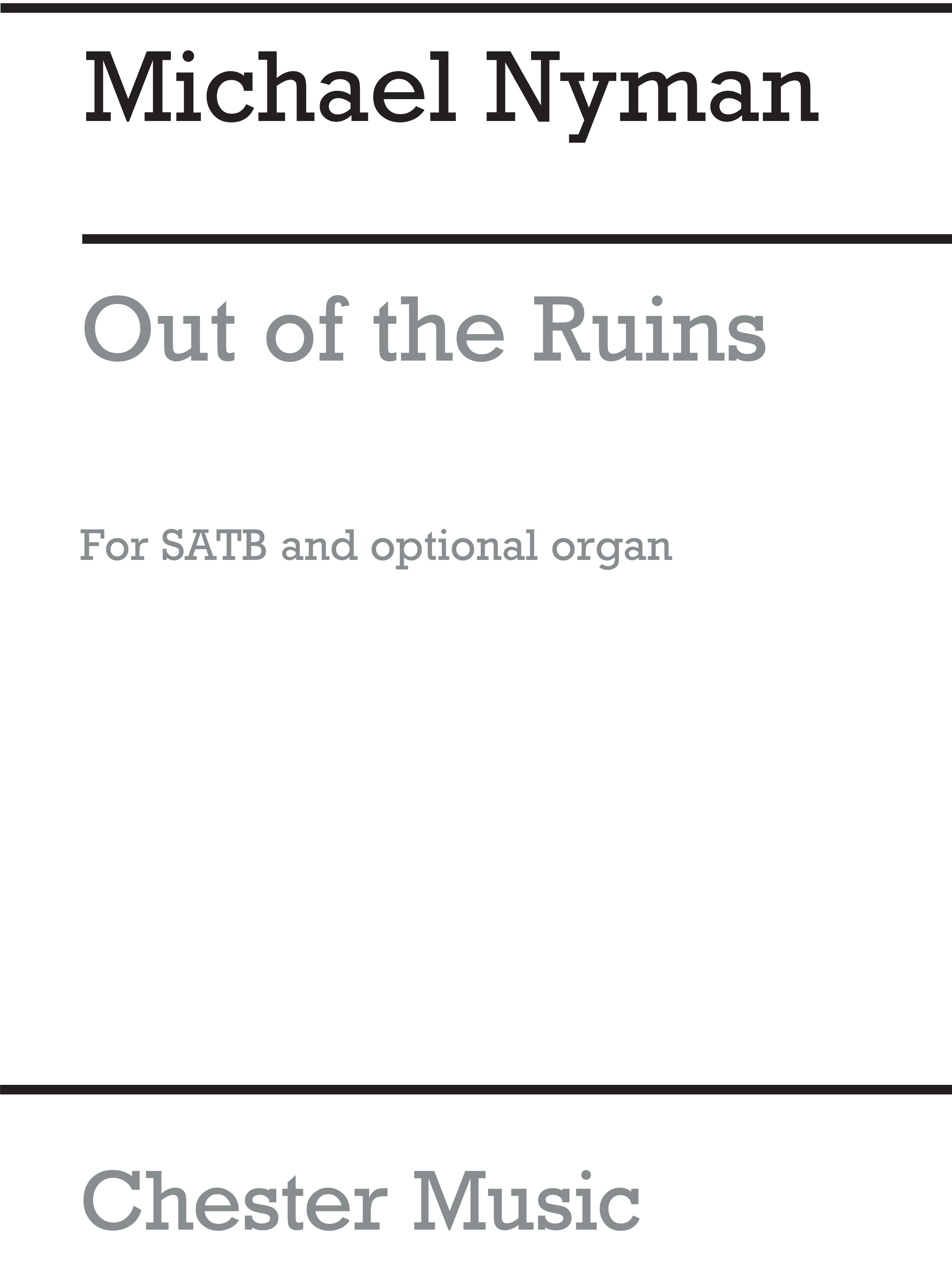 Michael Nyman: Out Of The Ruins: SATB: Vocal Work