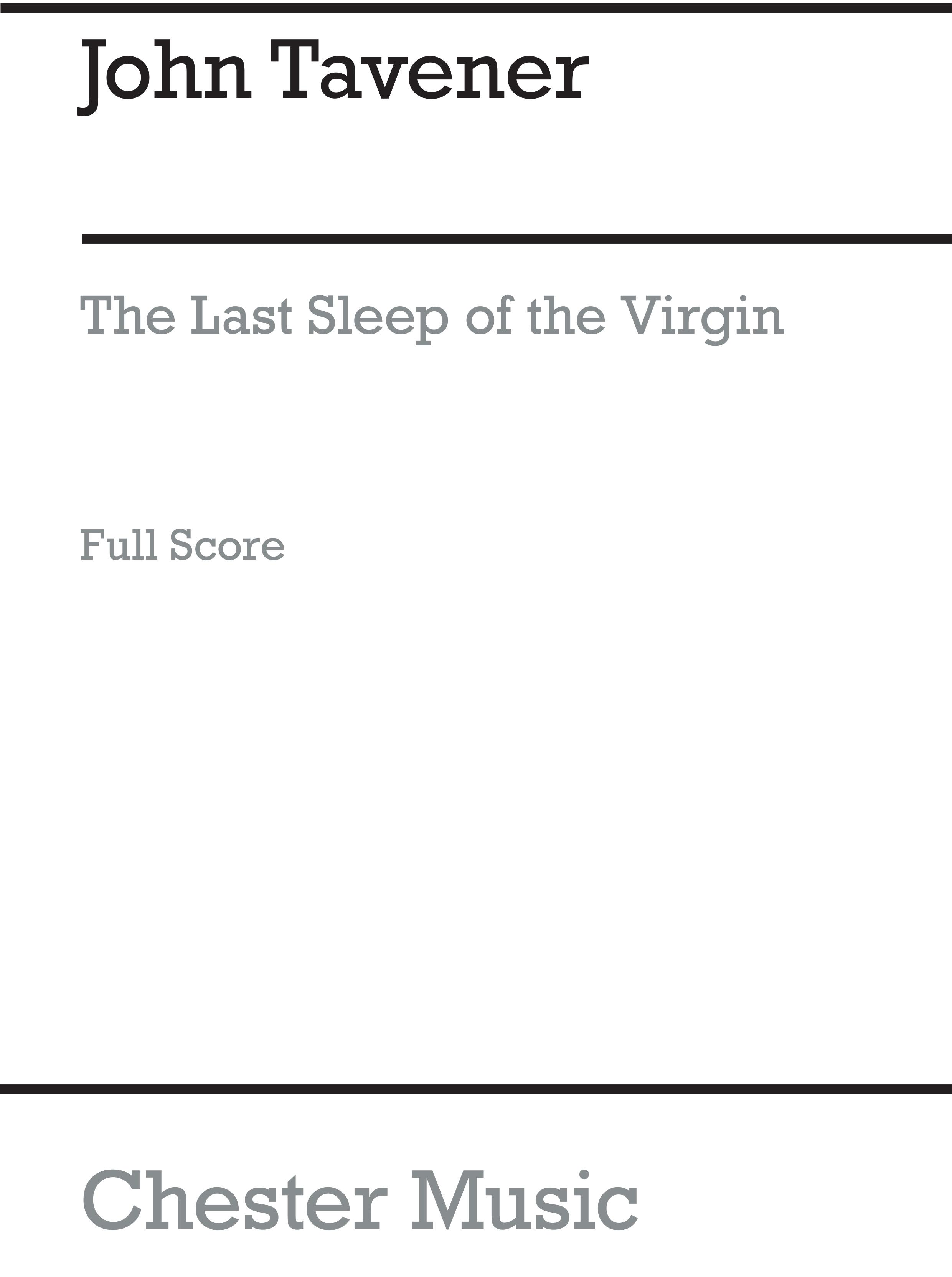 John Tavener: Last Sleep Of The Virgin: String Ensemble: Score
