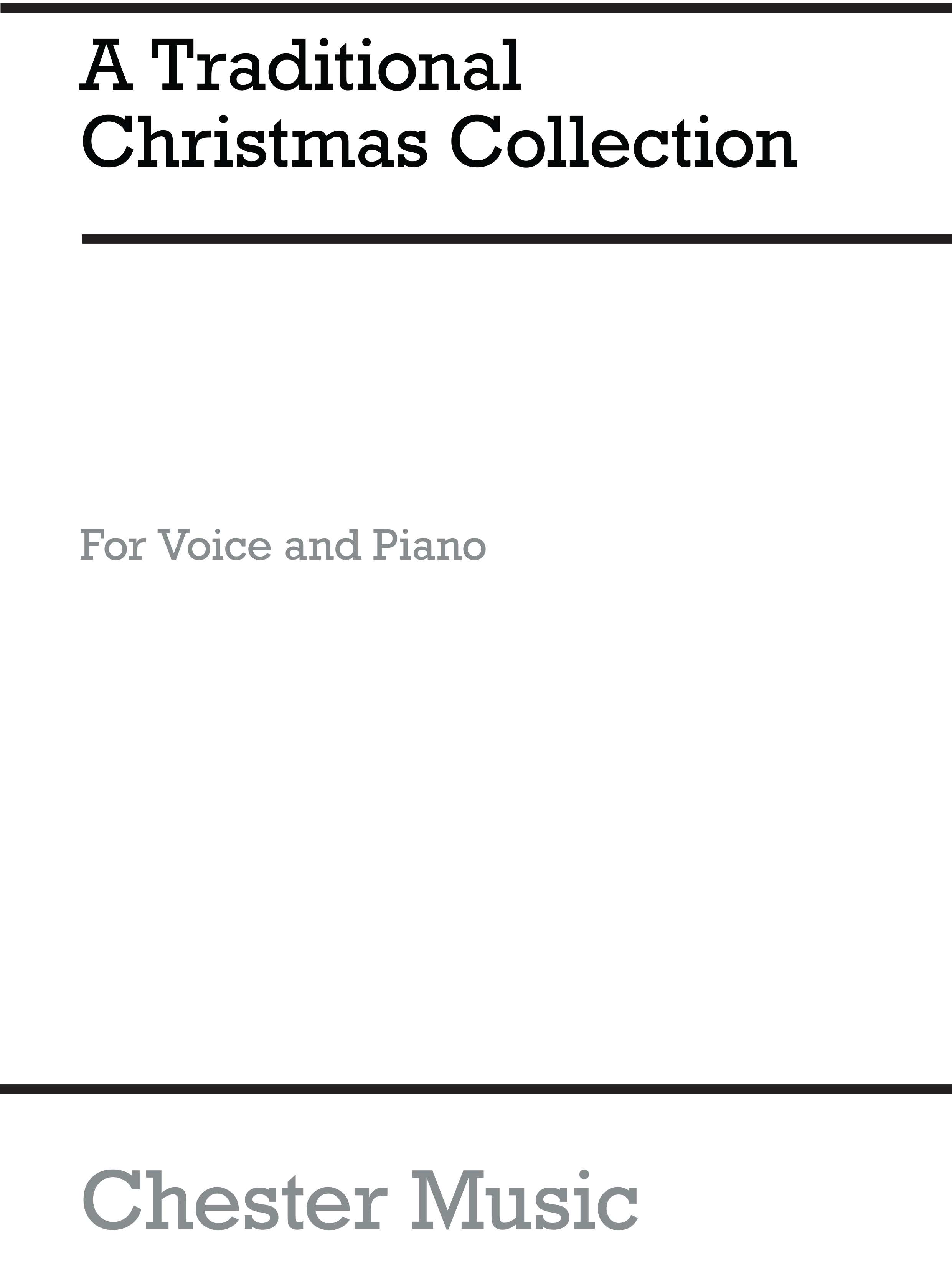 A Traditional Christmas Collection: Piano  Vocal  Guitar: Vocal Score
