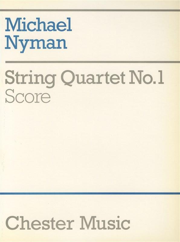 Michael Nyman: String Quartet No. 1 Score: String Quartet: Score