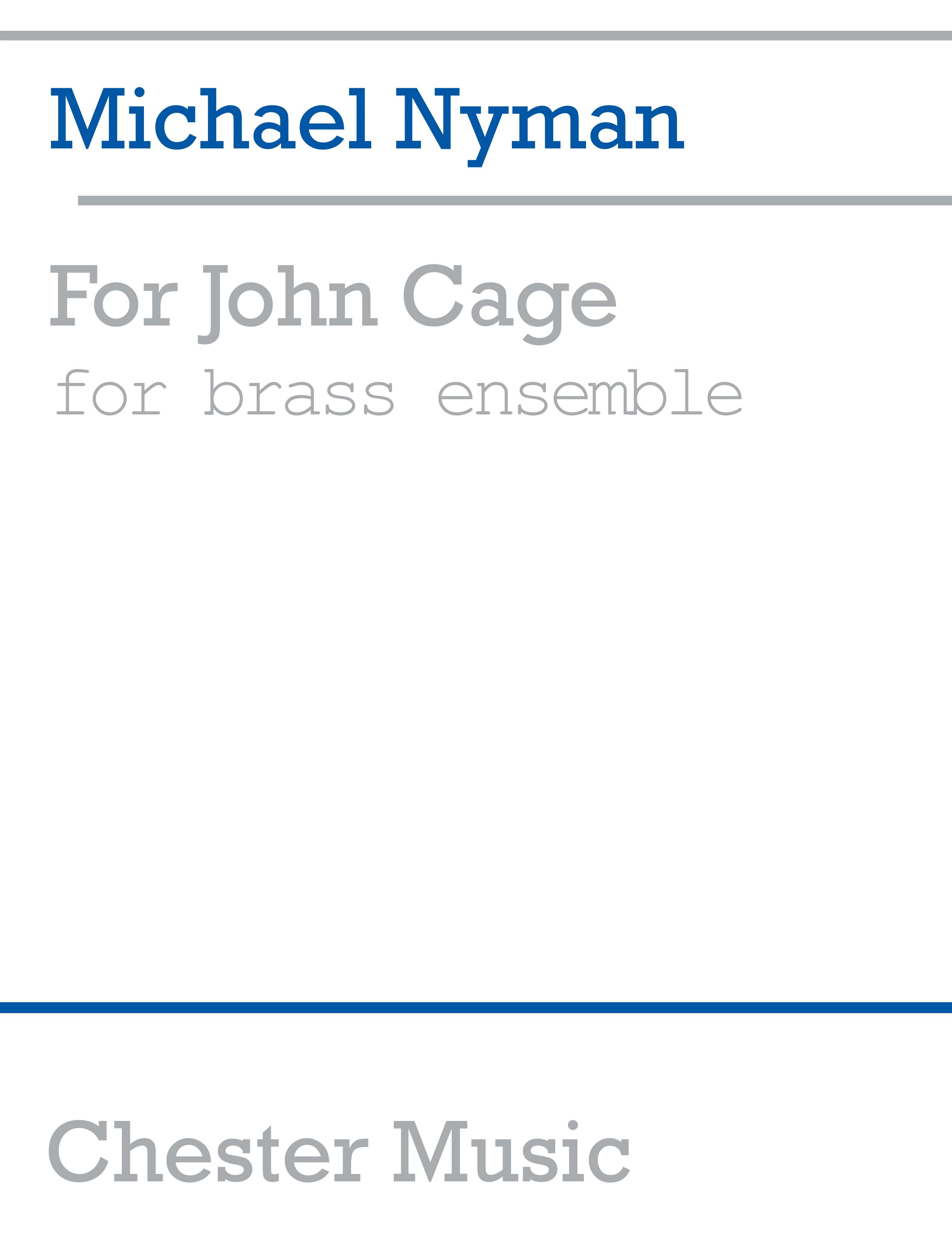 Michael Nyman: For John Cage Brass Ensemble: Brass Ensemble: Score