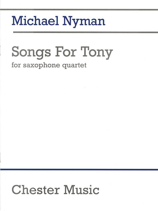 Michael Nyman: Songs For Tony: Saxophone Ensemble: Instrumental Work