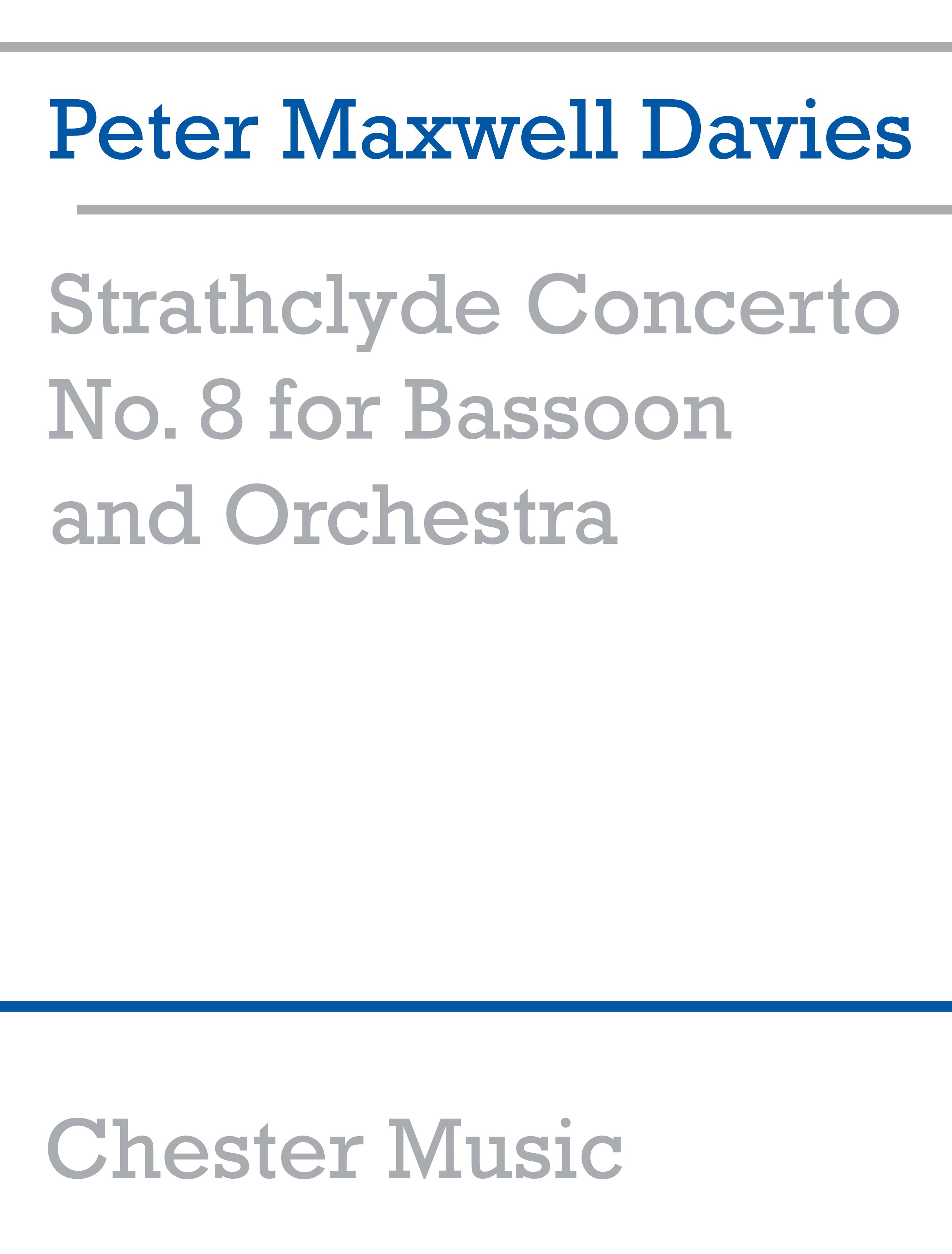 Peter Maxwell Davies: Strathclyde Concerto No. 8 (Bassoon/Piano): Bassoon: Score