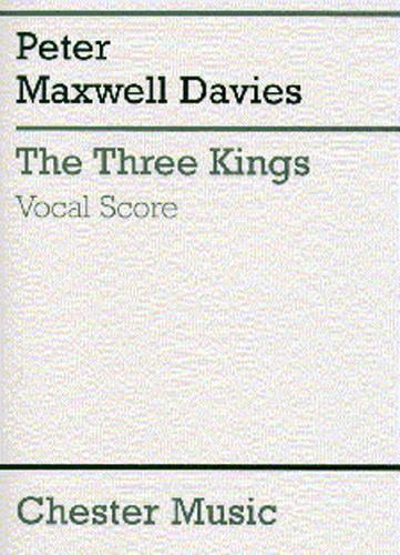 Peter Maxwell Davies: The Three Kings (vocal Score)