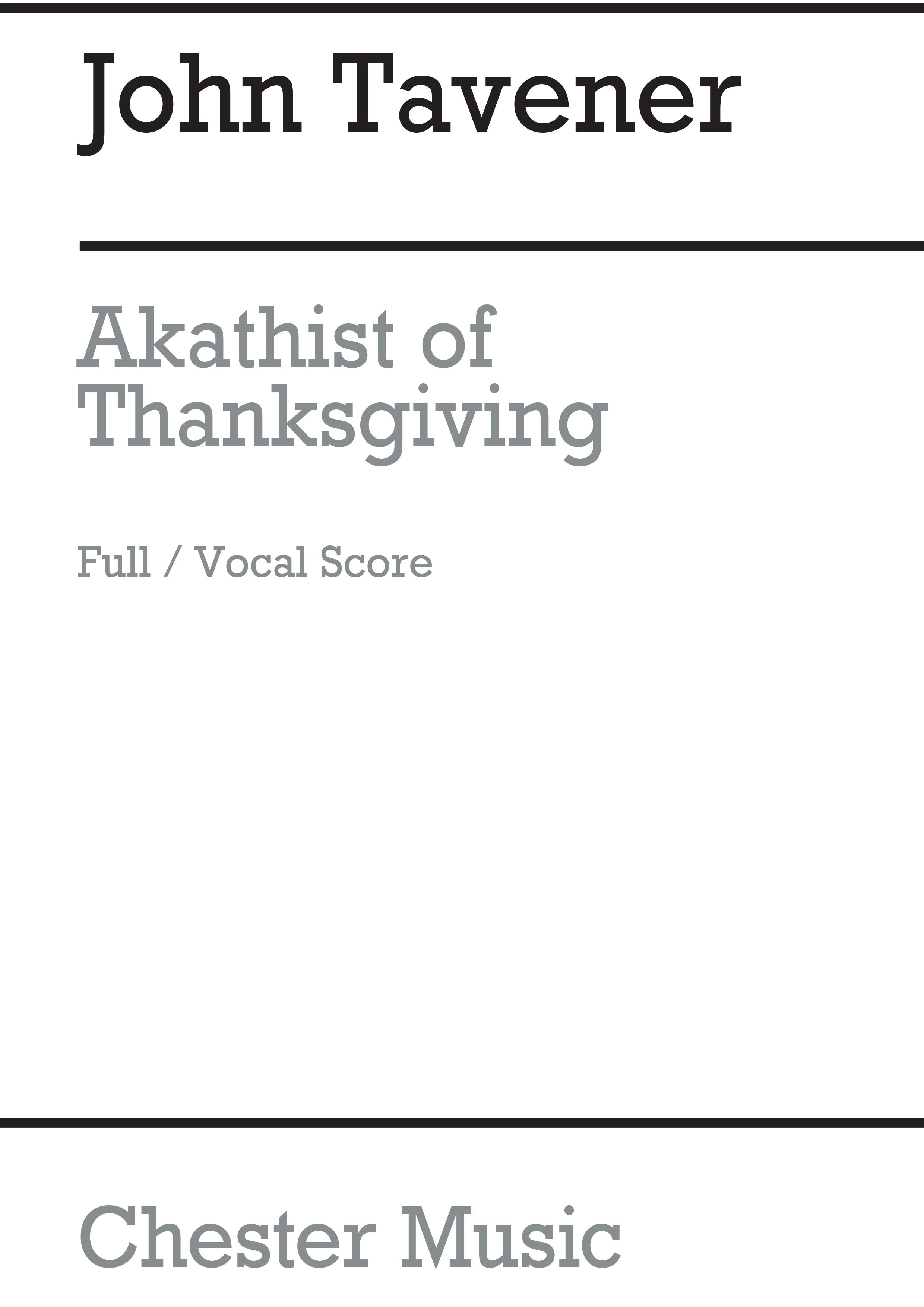 John Tavener: Akathist Of Thanksgiving: SATB: Score