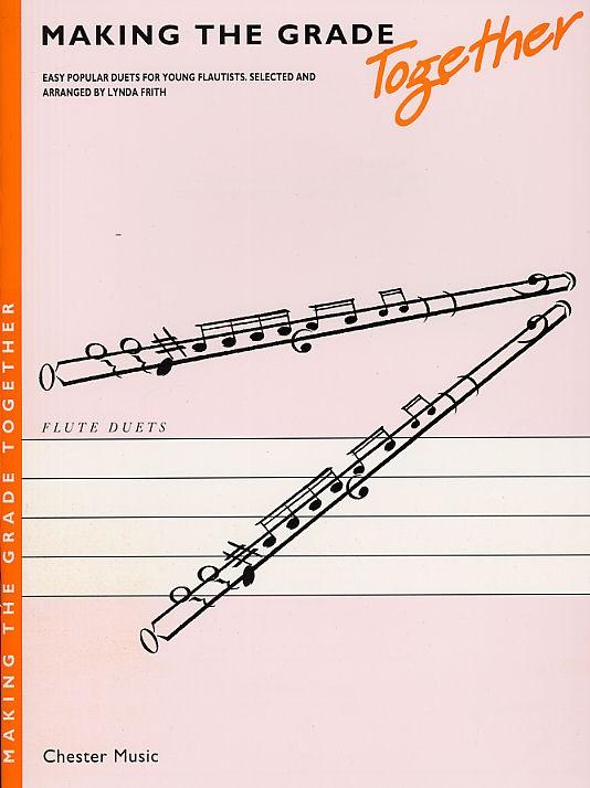L. Frith: Making The Grade Together: Flute Duet: Instrumental Album