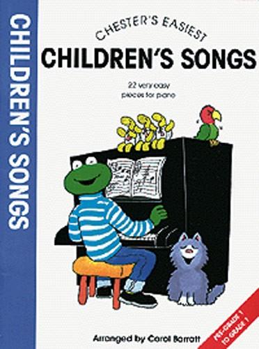 Carol Barratt: Chester's Easiest Children's Songs: Piano: Mixed Songbook