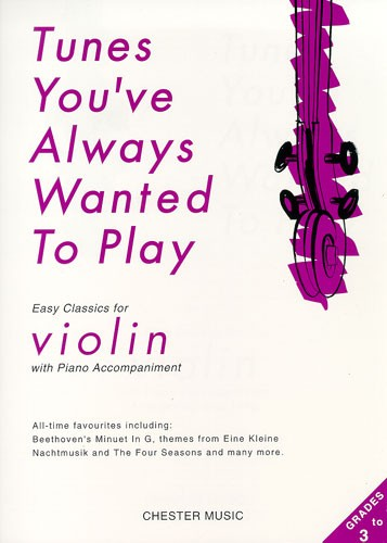 Tunes You'Ve Always Wanted To: Violin: Instrumental Album