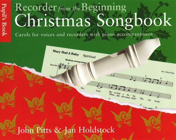 Recorder From The Beginning: Christmas Songbook: Descant Recorder: Mixed