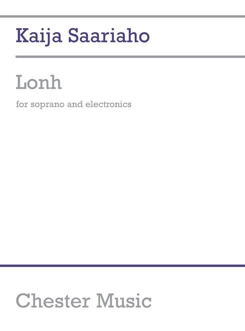 Kaija Saariaho: Lonh For Soprano And Electronics: Soprano: Score