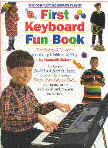 The Complete Keyboard Player First Keyboard Fun Bk: Electric Keyboard: Mixed