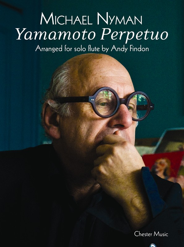 Michael Nyman: Yamamoto Perpetuo (Flute): Flute: Instrumental Work