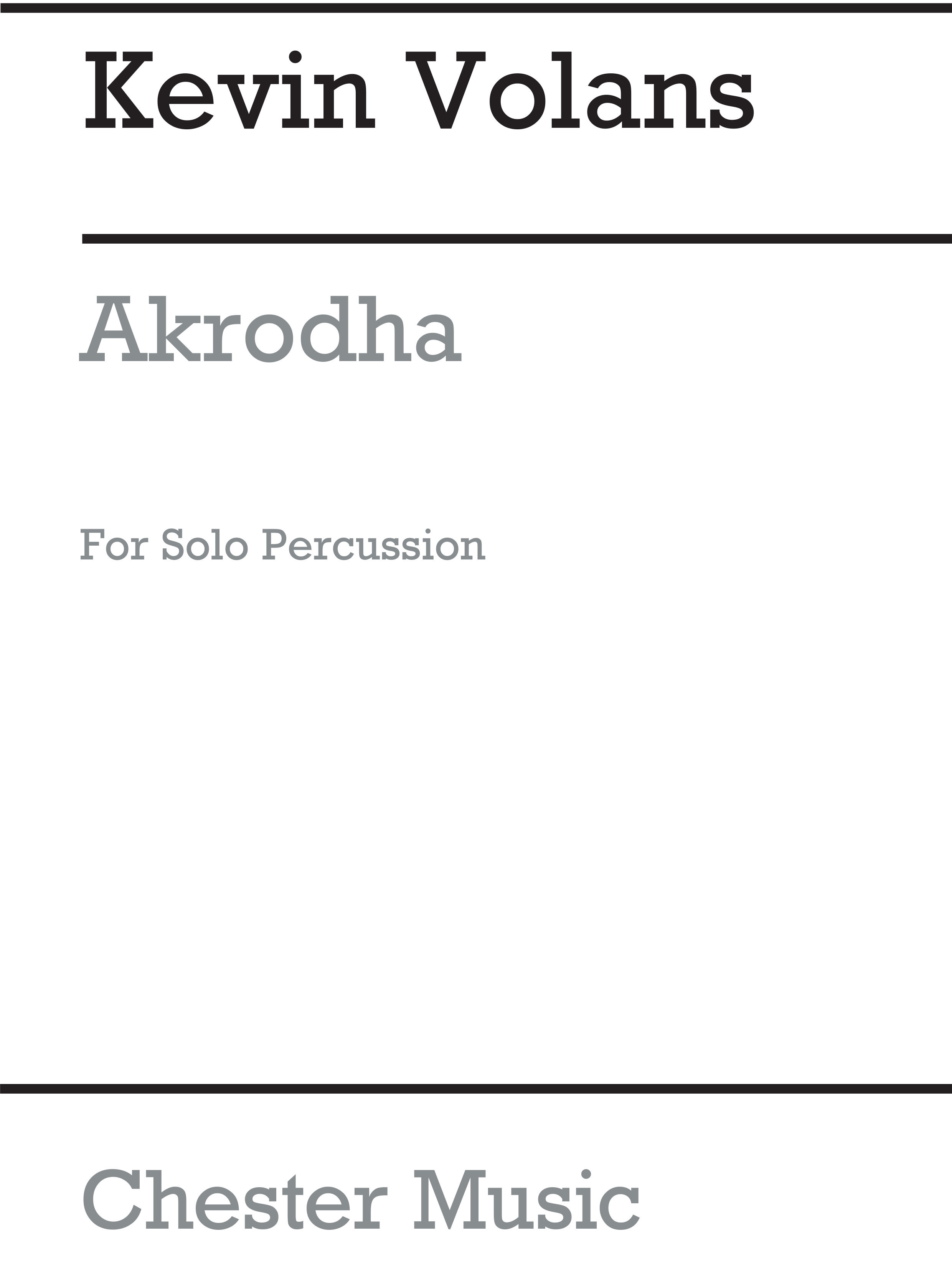 Kevin Volans: Akrodha For Solo Percussion: Percussion: Instrumental Work