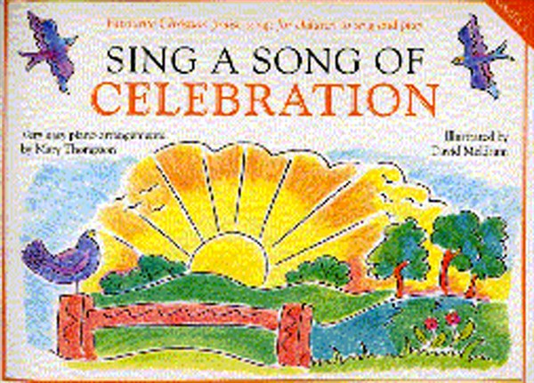 Sing A Song Of Celebration: Piano  Vocal  Guitar: Mixed Songbook