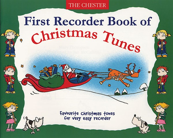 First Recorder Book Of Christmas Tunes: Descant Recorder: Instrumental Album