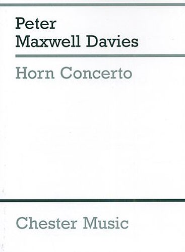 Peter Maxwell Davies: Horn Concerto: French Horn: Score