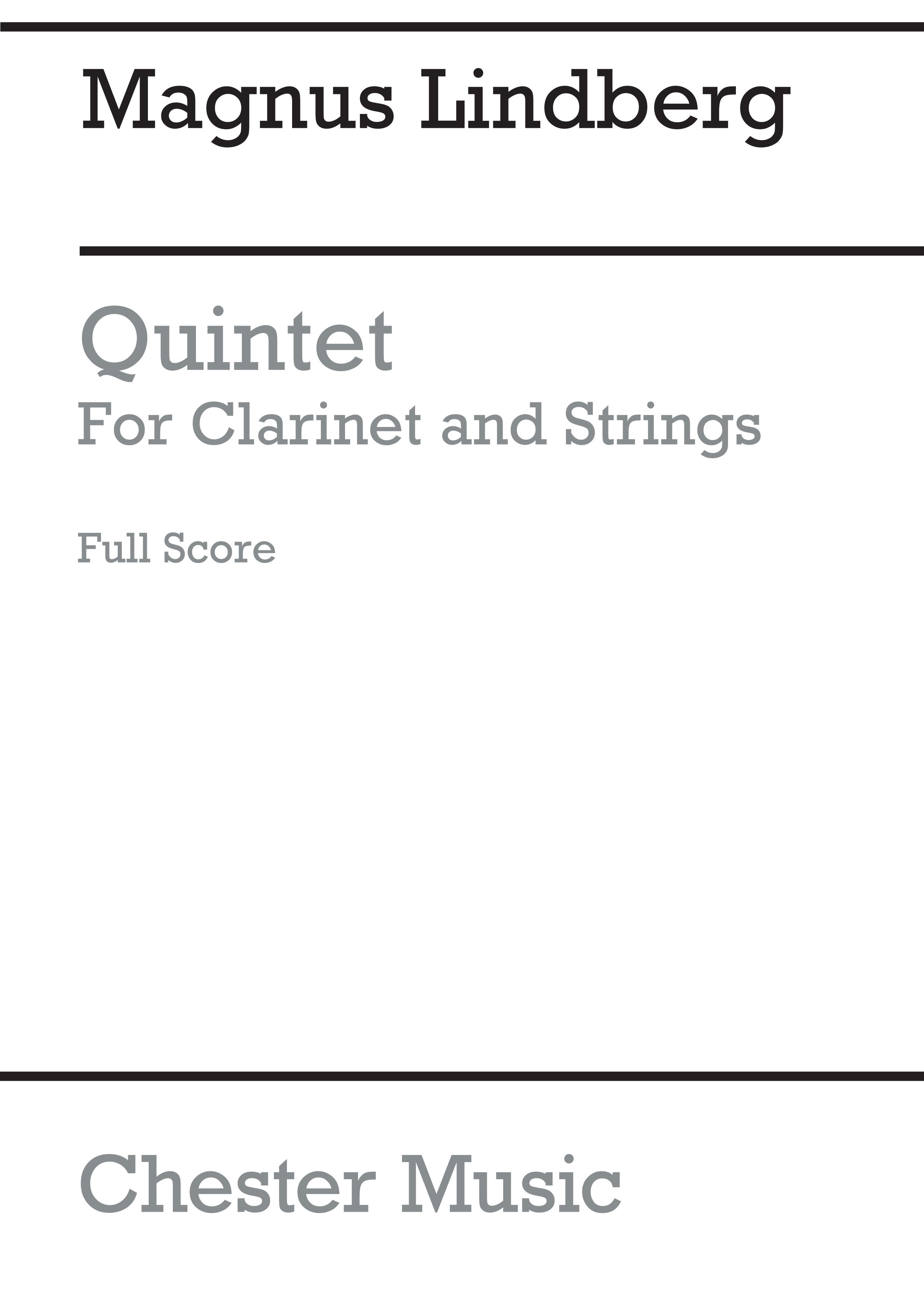 Magnus Lindberg: Quintet For Clarinet And Strings: Chamber Ensemble: Score