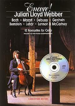 Julian Lloyd Webber: Encore! Julian Lloyd Webber: Cello: Instrumental Album