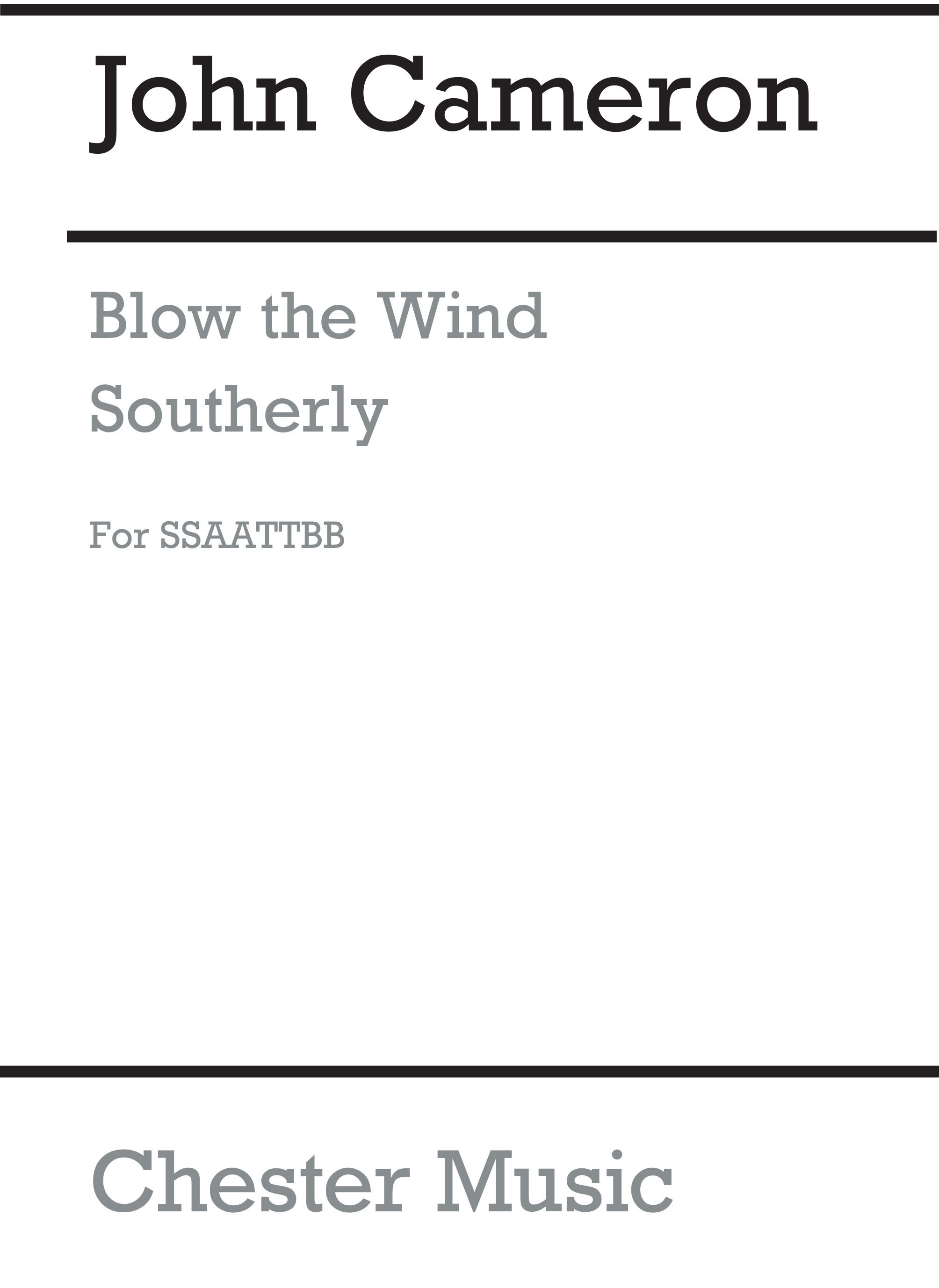 Blow The Wind Southerly: SATB: Vocal Work