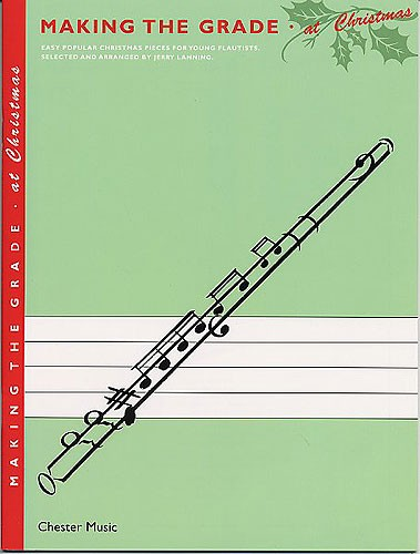 Jerry Lanning: Making The Grade At Christmas: Flute: Instrumental Album
