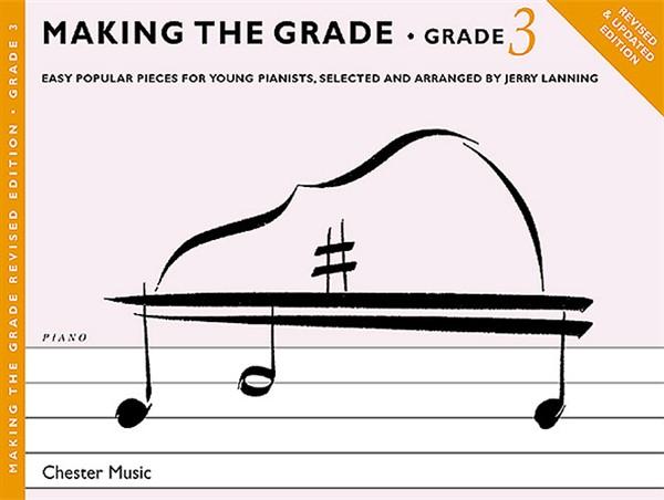 J. Lanning: Making The Grade: Grade Three: Piano: Instrumental Album