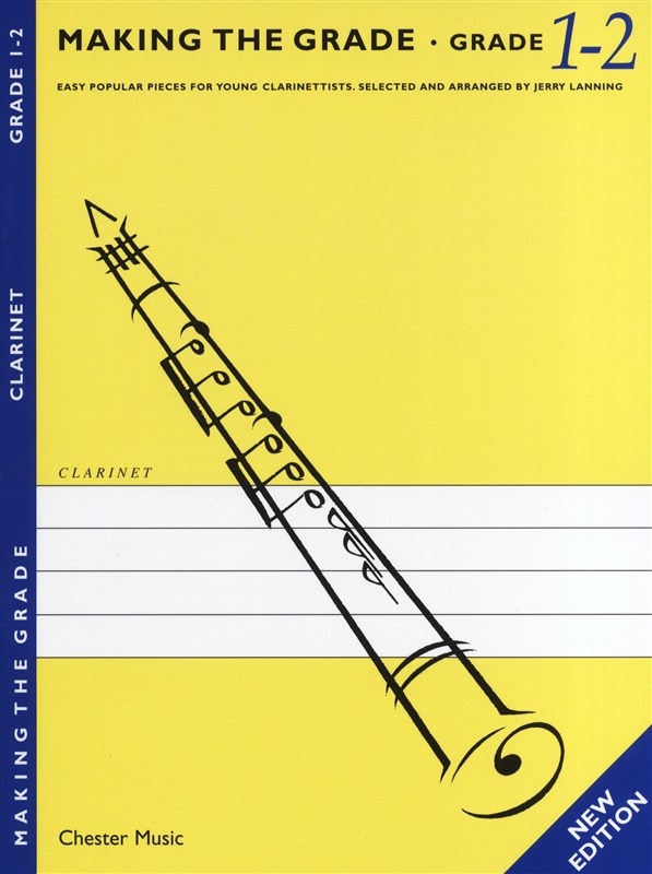 J. Lanning: Making The Grade: Grade One And Two: Clarinet: Instrumental Album