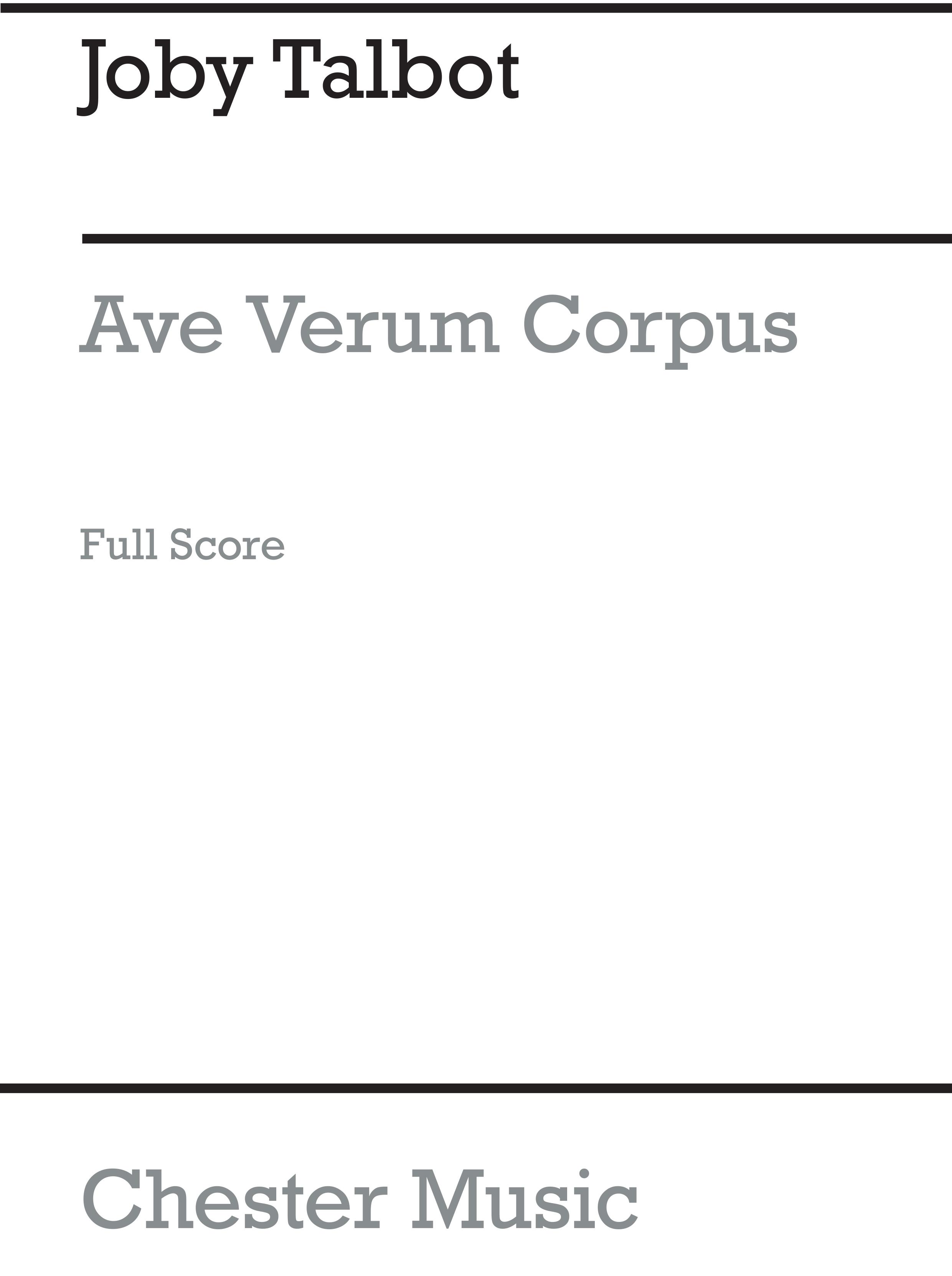 Joby Talbot: Ave Verum Corpus (Full Score): SATB: Score